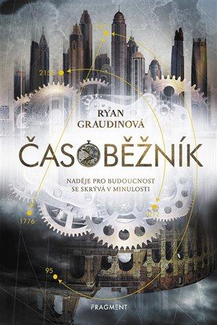 Časoběžník - Ryan Graudinová | Booksquad.ink