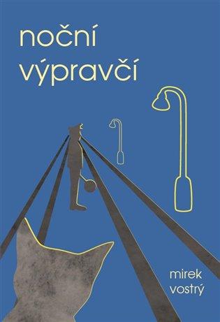 Noční výpravčí - Mirek Vostrý | Booksquad.ink