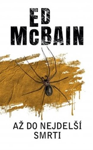 Až do nejdelší smrti - Ed McBain | Booksquad.ink