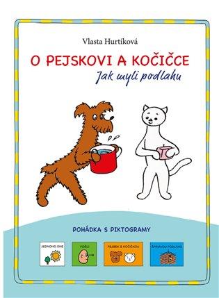 O pejskovi a kočičce - Jak myli podlahu:pohádka s piktogramy - Vlasta Hurtíková   Booksquad.ink