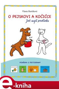 Obálka titulu O pejskovi a kočičce - Jak myli podlahu