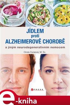 Obálka titulu Jídlem proti Alzheimerově chorobě