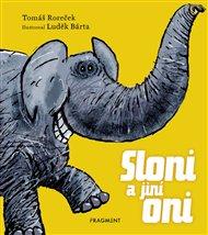 Sloni a jiní oni