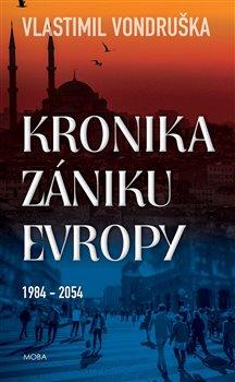 Obálka titulu Kronika zániku Evropy