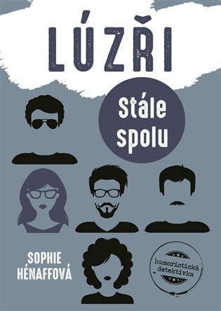 Lúzři: Stále spolu - Sophie Hénaff | Booksquad.ink