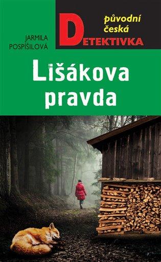 Lišákova pravda - Jarmila Pospíšilová | Replicamaglie.com