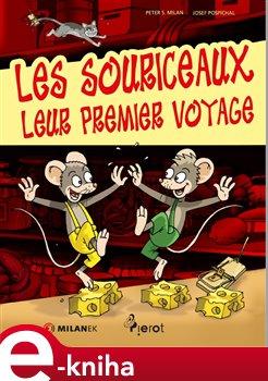 Les Souriceaux, Leur Premier Voyage