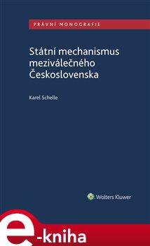 Obálka titulu Státní mechanismus meziválečného Československa