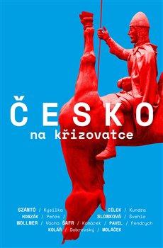 Obálka titulu Česko na křižovatce
