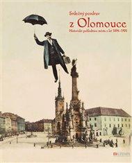 Srdečný pozdrav z Olomouce