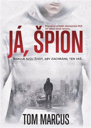 Já, špion - Tom Marcus | Booksquad.ink