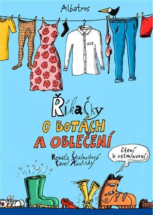 Říkačky o oblečení - Renata Škaloudová   Booksquad.ink