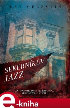 Obálka titulu Sekerníkův jazz