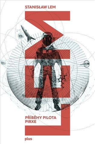 Příběhy pilota Pirxe - Stanislaw Lem | Booksquad.ink