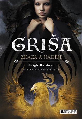 Griša – Zkáza a naděje - Leigh Bardugo | Booksquad.ink