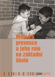 Metodik prevence a jeho role na základní škole