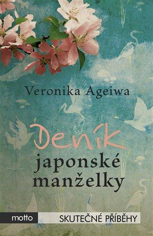 Deník japonské manželky - Veronika Ageiwa | Booksquad.ink
