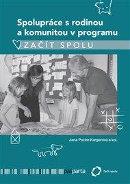 Spolupráce s rodinou a komunitou v programu Začít spolu