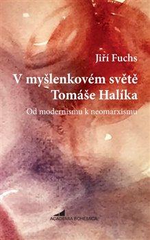 Obálka titulu V myšlenkovém světě Tomáše Halíka
