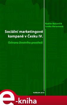 Obálka titulu Sociální marketingové kampaně v Česku IV.