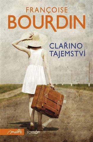 Clařino tajemství - Francoise Bourdinová | Booksquad.ink