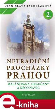 Obálka titulu Netradiční procházky Prahou II