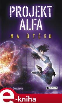 Obálka titulu Projekt Alfa - Na útěku