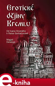 Obálka titulu Erotické dějiny Kremlu