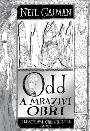 Odd a mraziví obři - Neil Gaiman, | Booksquad.ink