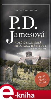 Obálka titulu Holčička, která milovala hřbitovy a jiné povídky