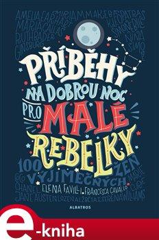 Obálka titulu Příběhy na dobrou noc pro malé rebelky