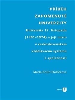 Obálka titulu Příběh zapomenuté univerzity