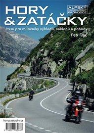 Hory & zatáčky - Alpský motorkářský průvodce