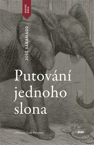 Putování jednoho slona - José Saramago | Booksquad.ink