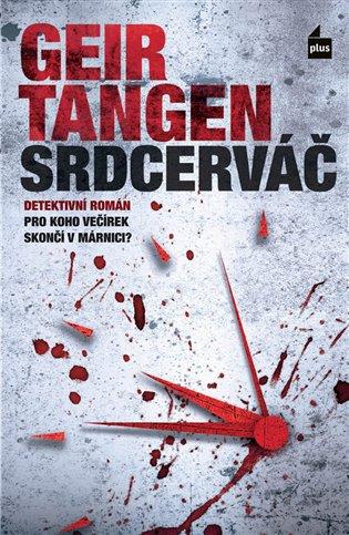Srdcerváč - Geir Tangen | Booksquad.ink