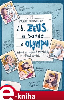 Obálka titulu Já, Zeus, a banda z Olympu