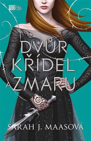 Dvůr křídel a zmaru - Sarah J. Maasová | Booksquad.ink