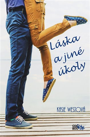 Láska a jiné úkoly - Kasie Westová | Booksquad.ink