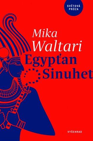 Egypťan Sinuhet - Mika Waltari   Booksquad.ink