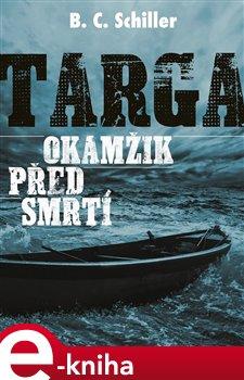 Obálka titulu Targa: Okamžik před smrtí