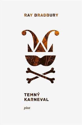 Temný karneval - Ray Bradbury | Booksquad.ink