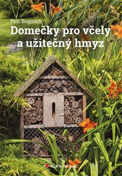 Obálka titulu Domečky pro včely a užitečný hmyz