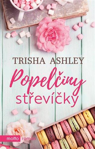 Popelčiny střevíčky - Trisha Ashley | Booksquad.ink