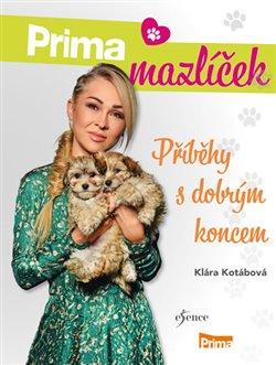Obálka titulu Prima mazlíček - Příběhy s dobrým koncem