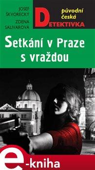 Obálka titulu Setkání v Praze s vraždou