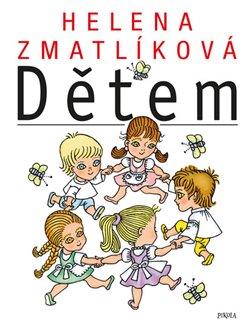 Obálka titulu Helena Zmatlíková dětem