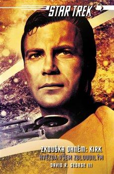 Obálka titulu Star Trek: Zkouška ohněm: Kirk - Hvězda