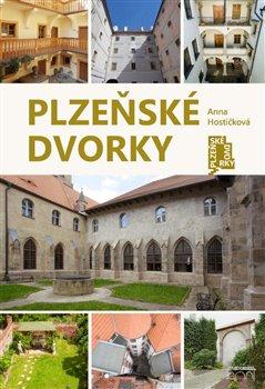 Obálka titulu Plzeňské dvorky