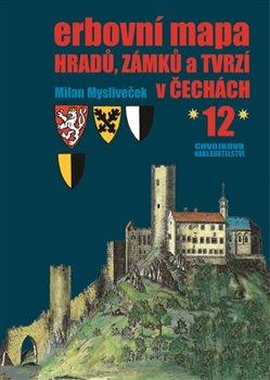 Obálka titulu Erbovní mapa hradů, zámků a tvrzí v Čechách 12