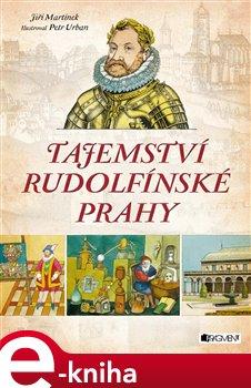 Obálka titulu Tajemství rudolfínské Prahy